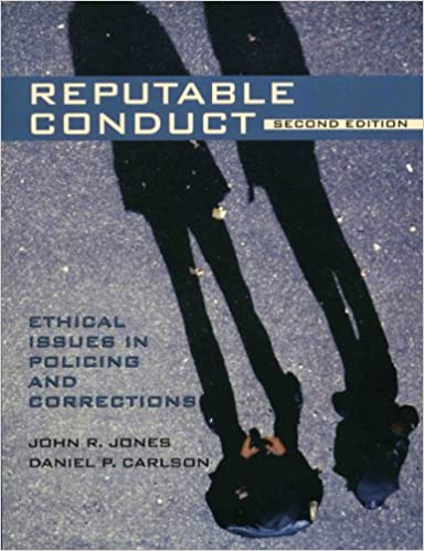 Reputable conduct ethical issues in policing and corrections 2nd reputable conduct ethical issues in policing and corrections 2nd edition john r jones med phd daniel p carlson 9780131123335 amazon books fandeluxe Image collections