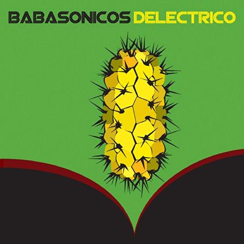 Babasónicos Stream or buy for $9.99 · Deléctrico