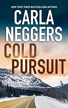 Cold Pursuit: A Thrilling Romantic Suspense (A Black Falls Novel Book 1)
