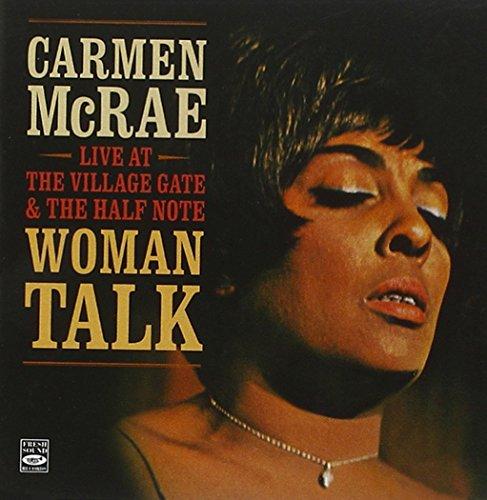 Half Note (Carmen McRae - Woman Talk + Live & Wailing. Live at the Village Gate & the Half Note.)