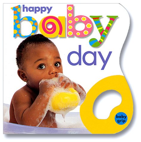 Read Online Baby Grip: Happy Baby Day PDF