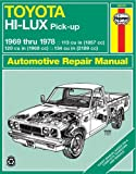 Toyota Hi-Lux Pick-up 1969 thru 1978 (Haynes Repair Manuals)