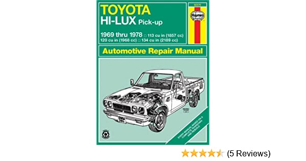 Toyota hilux pick up 1969 78 haynes repair manuals haynes toyota hilux pick up 1969 78 haynes repair manuals haynes 9780856965166 amazon books fandeluxe Image collections