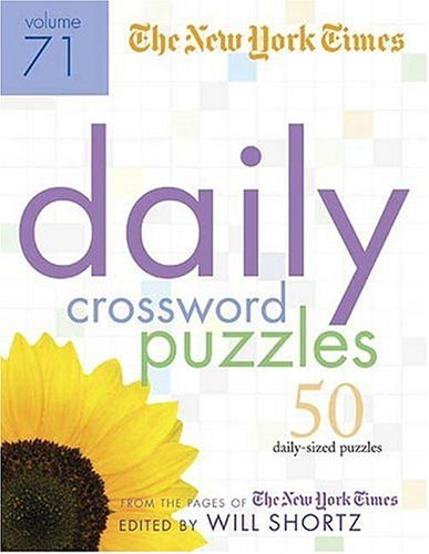 Read Online The New York Times Daily Crossword Puzzles Volume 71: 50 Daily-Size Puzzles from the Pages of The New York Times pdf epub
