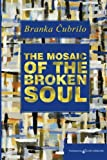 Download The Mosaic of the Broken Soul in PDF ePUB Free Online