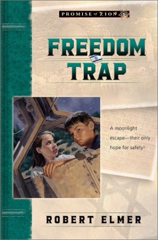 Freedom Trap (Promise of Zion, Book 5)