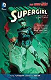 Supergirl Volume 3: Sanctuary TP (The New 52) (Supergirl (DC Comics))