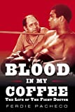 Blood in My Coffee, Ferdie Pacheco, 1582618437
