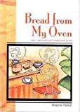 Bread from My Oven, Marjorie Parker, 0802447546