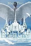 Halo City (Michael's Journey) (Crossroads Saga Book 5)