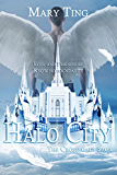(Prequel to Crossroads) Halo City (Crossroads Saga)
