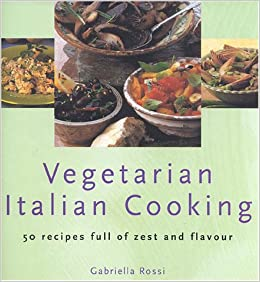 Pdf book vegetarian italian cooking by gabriella rossiauthor book vegetarian italian cooking share pdf forumfinder Images