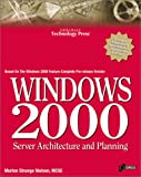 Windows 2000 Server Architecture and Design, Morten Strunge Nielsen, 1576104362