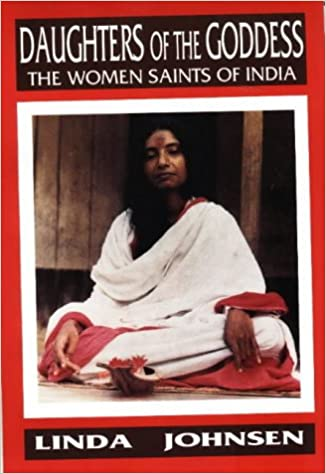 Book Daughters of the Goddess: Women Saints of India