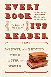 Every Book Its Reader: The Power of the Printed Word to Stir the World: The Power of the Written Word to Stir the World