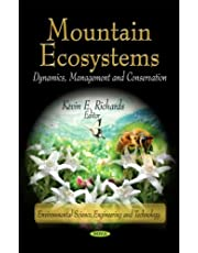 Mountain Ecosystems: Dynamics, Management, and Conservation
