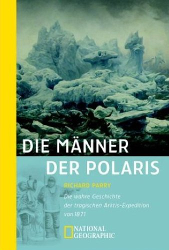 Die Männer der Polaris