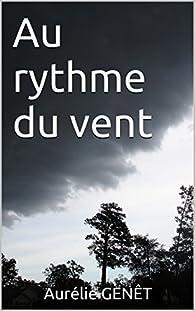 Au rythme du vent par Aurélie Genêt