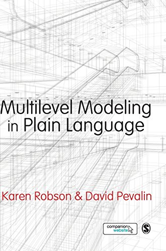 Multilevel Modeling in Plain Language by Karen Robson David Pevalin