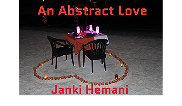 An Abstract Love: A Soulful Journey of Two Hearts