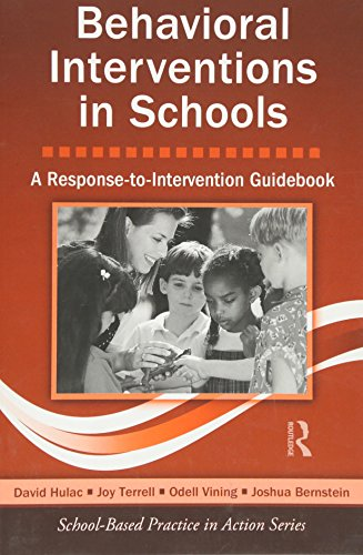 Behavioral Interventions in Schools: A Response-to-Intervention Guidebook (School-Based Practice in Action)