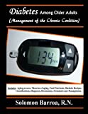 Diabetes among Older Adults (Management of the Chronic Condition), Solomon Barroa, 1484893271