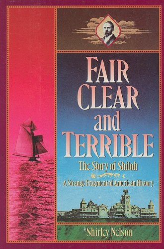 Fair, Clear, and Terrible: The Story of Shiloh Maine