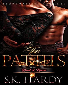 THE PATTELS (HAWK & RAVEN) (THE PATTEL SERIES Book 1) by [HARDY, S.K.]