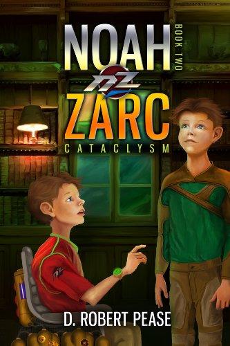 Book: Noah Zarc - Cataclysm by D. Robert Pease