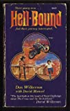Hellbound, David Manuel and Don Wilkerson, 0941478416