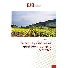 NATURE JURIDIQUE DES APPELLATIONS D ORIGIN (LA)