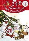 24 histoires pour attendre Noël par Saumande