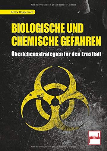 biologische-und-chemische-gefahren-berlebensstrategien-fr-den-ernstfall