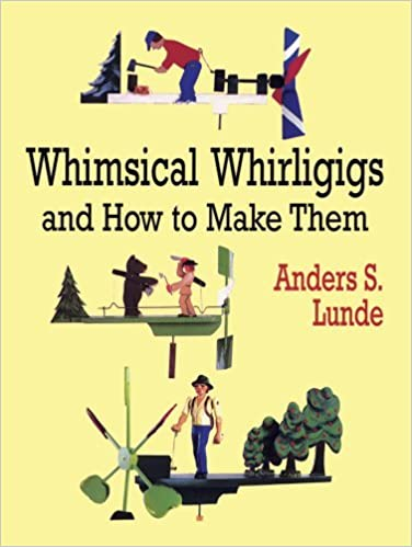Book Whimsical Whirligigs and How to Make Them (Dover Woodworking) by Anders S. Lunde (2011-12-08)