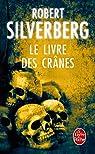 Le Livre des crânes par Silverberg