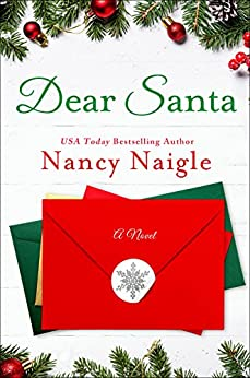 Dear Santa: A Novel by [Naigle, Nancy]