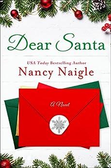 Dear Santa: A Novel by [Naigle, Nancy]