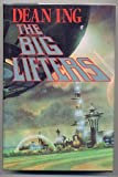 The Big Lifters, Dean Ing, 0312930674
