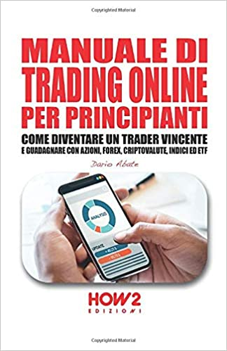 Manuale trading forex stock market investments for beginners