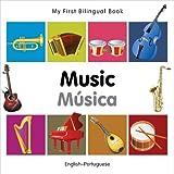 My First Bilingual Book–Music (English–Portuguese)