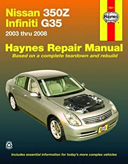 nissan 350z infiniti g35 2003 2008 haynes repair manual rh amazon com 2003 infiniti i35 repair manual free Interior 2003 Infiniti I-35