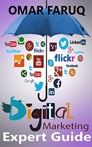 Digital Marketing: Expert Guide: Become The Digital Marketing Superhero