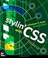 Stylin' with CSS: A Designer's Guide, 2nd Edition Front Cover