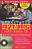 img - for Streetwise Spanish (Book + 1CD): Speak and Understand Colloquial Spanish (STREETWISE (MCGRAW HILL)) book / textbook / text book
