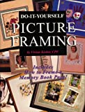 Do-It-Yourself Picture Framing Book