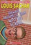 Sideways Arithmetic from Wayside School, Louis Sachar, 0613142195