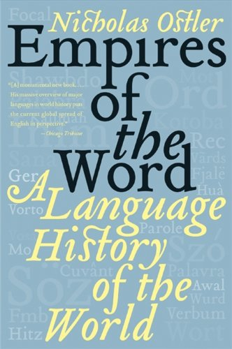 Empires of the Word: A Language History of the World cover