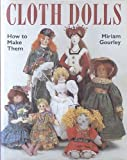 Cloth Dolls: How to Make Them