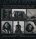 img - for Alaska Gold: Life on the New Frontier 1898-1906 book / textbook / text book