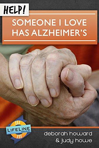 Help! Someone I Love Has Alzheimer's